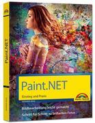 Paint.NET - Einstieg und Praxis - Das Handbuch zur Software