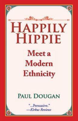 Happily Hippie als eBook Download von Paul Dougan