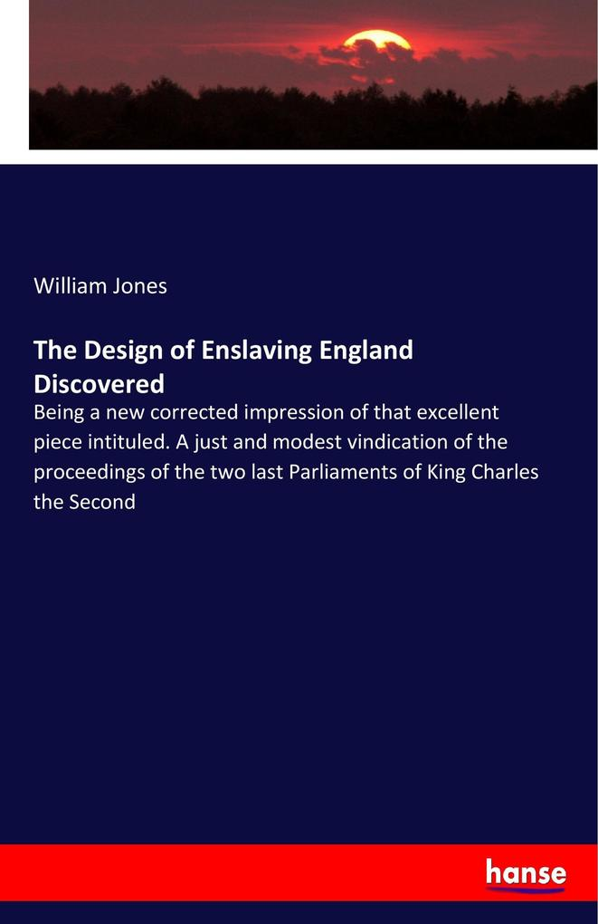 The Design of Enslaving England Discovered als ...