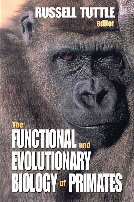 The Functional and Evolutionary Biology of Primates als Buch (gebunden)
