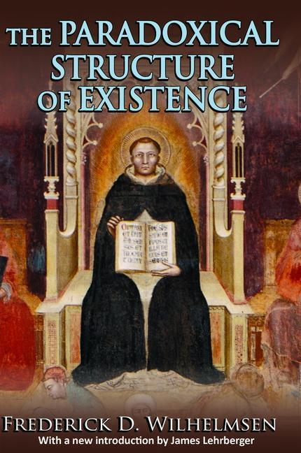 The Paradoxical Structure of Existence als Buch (gebunden)