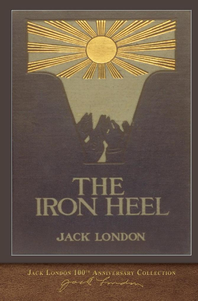 The Iron Heel als Buch von Jack London