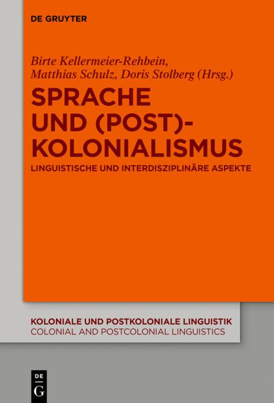 Sprache und (Post)Kolonialismus als Buch von