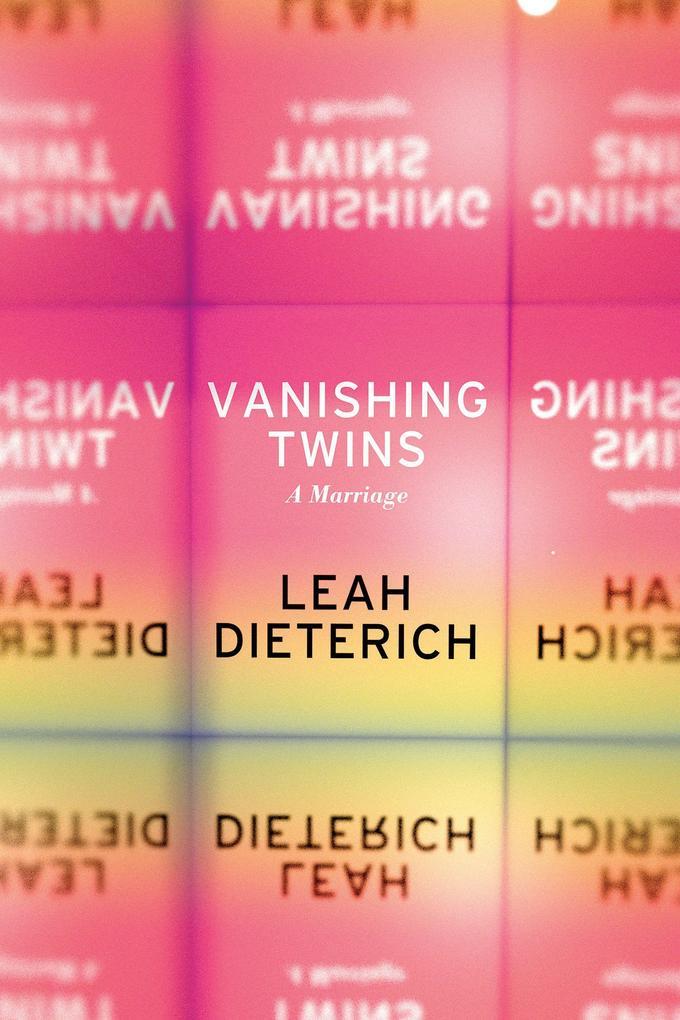 Vanishing Twins: A Marriage als Taschenbuch