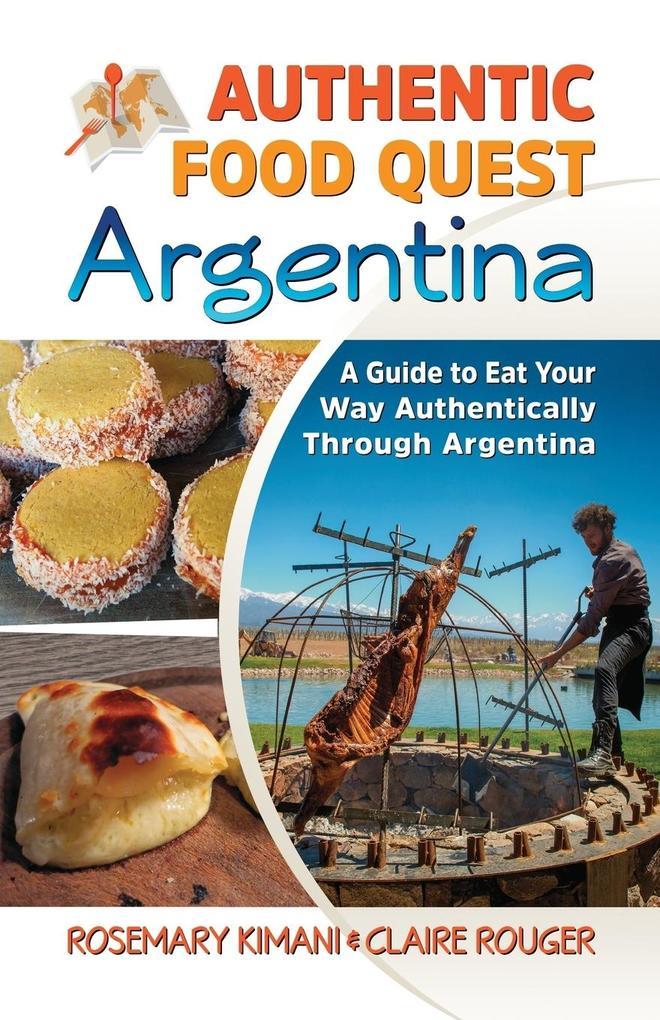 Authentic Food Quest Argentina als Taschenbuch ...