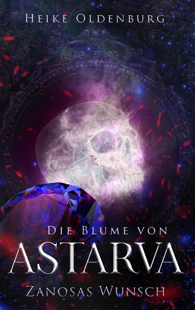 Die Blume von Astarva als Buch