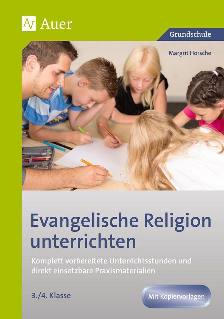 Evangelische Religion unterrichten - Klasse 3+4...