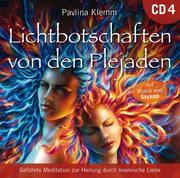 Lichtbotschaften von den Plejaden [Übungs-CD 4]
