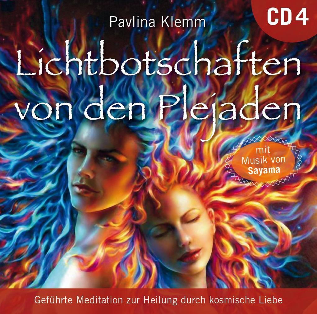 Lichtbotschaften von den Plejaden [Übungs-CD 4] als Hörbuch