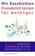 Mit Geschichten Französich lernen für Anfänger (Französisch für Anfänger, #2)