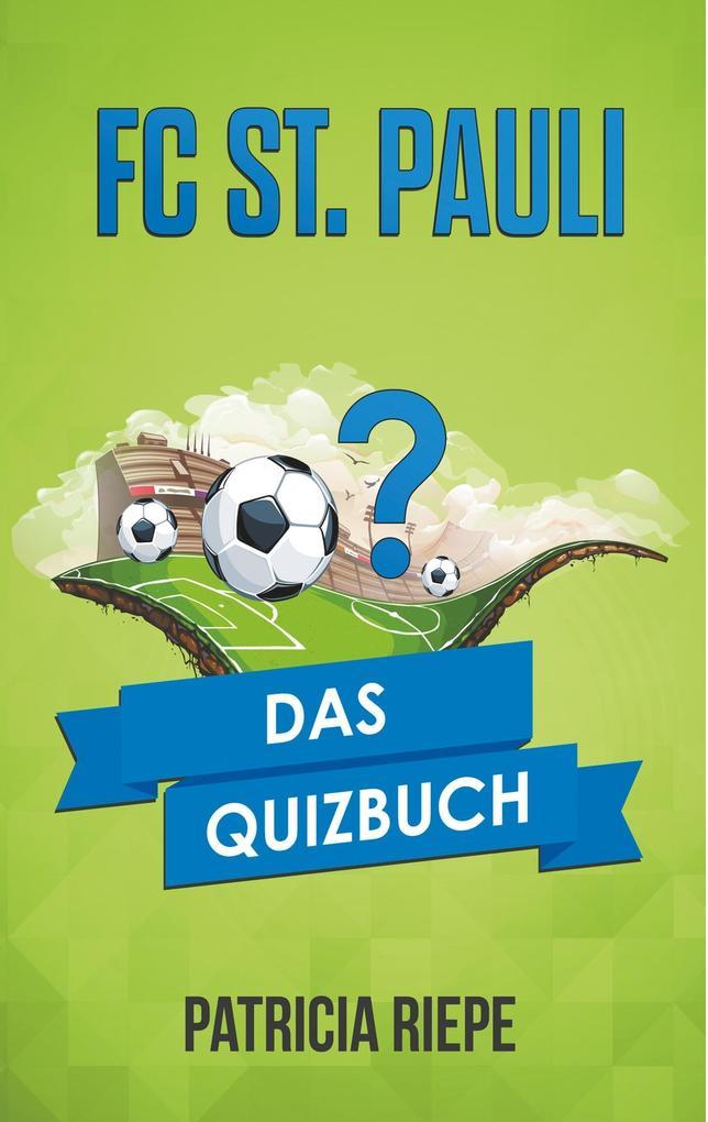FC St. Pauli als Buch von Patricia Riepe