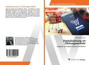 Digitalisierung im Zahlungsverkehr
