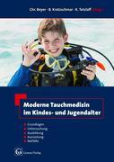 Moderne Tauchmedizin im Kindes- und Jugendalter