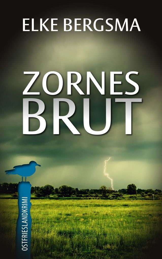 Zornesbrut - Ostfrieslandkrimi als eBook