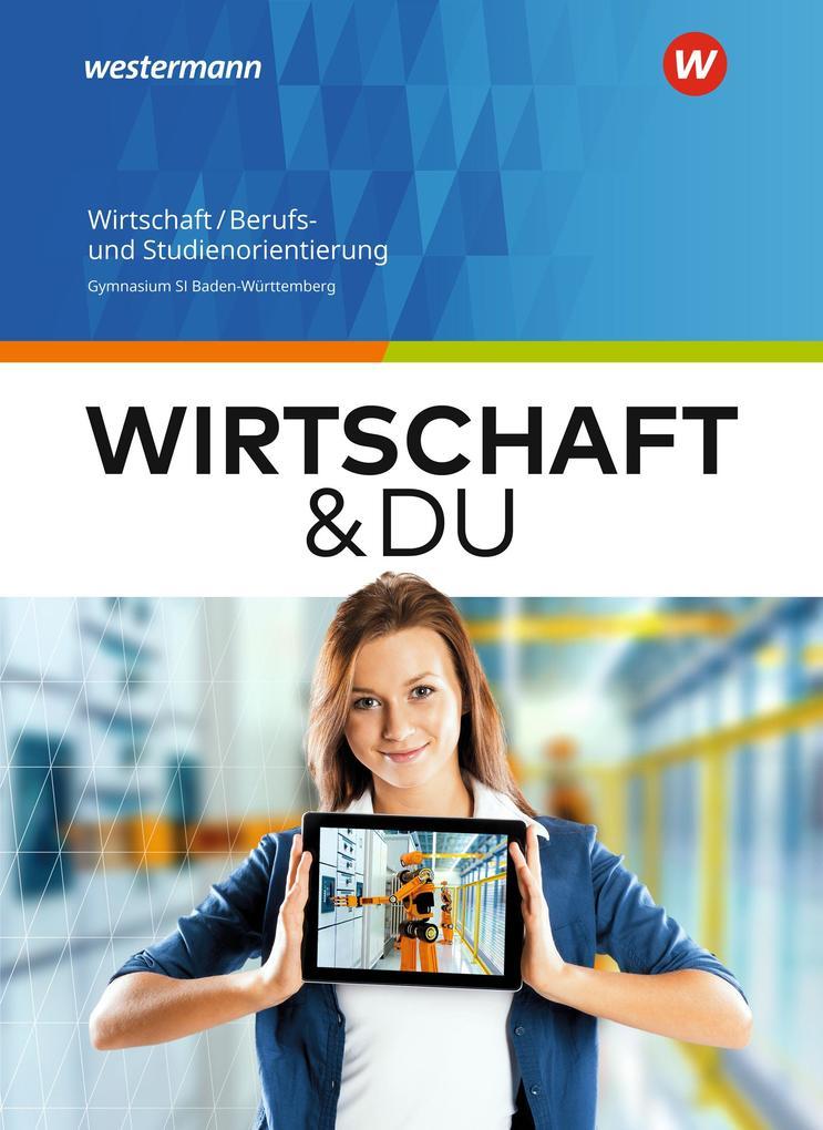 Wirtschaft und DU Schülerband. Baden-Württember...