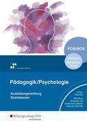 Pädagogik/Psychologie. Schülerband. Vorklasse - Wahlpflichtfächer. Bayern