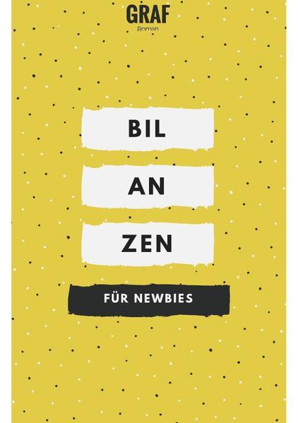 Bilanzen lesen und erstellen für Newbies als Buch (gebunden)
