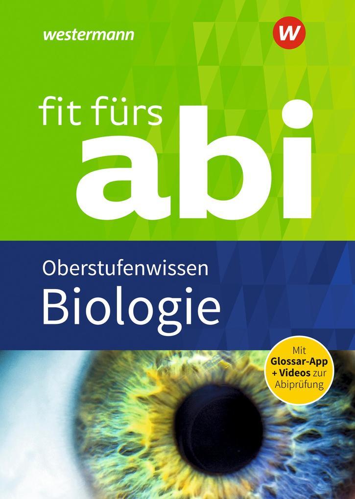 Fit fürs Abi. Biologie Oberstufenwissen als Buch