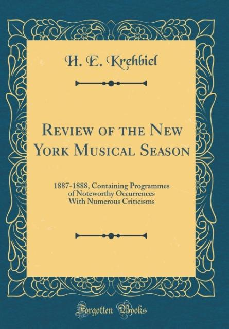 Review of the New York Musical Season als Buch ...