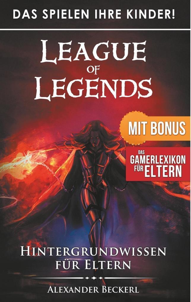 Das Spielen Ihre Kinder! - League of Legends al...