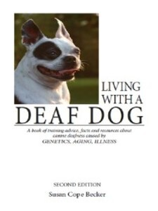Living With A Deaf Dog als eBook Download von S...