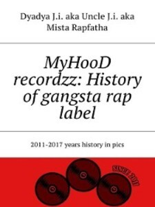MyHooD recordzz als eBook Download von Dyadya J...