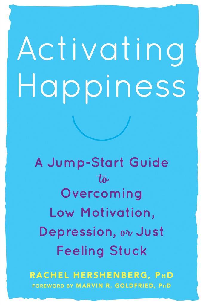 Activating Happiness als eBook Download von Rac...