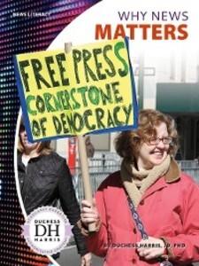 Why News Matters als eBook Download von Duchess...