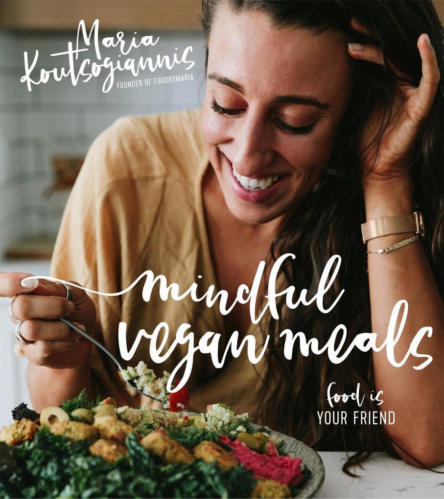 Mindful Vegan Meals als eBook Download von Mari...