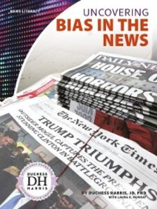 Uncovering Bias in the News als eBook Download ...