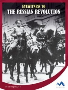 Eyewitness to the Russian Revolution als eBook ...
