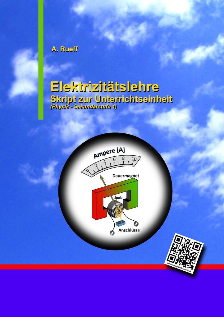 Elektrizitätslehre als Buch von Andreas Rueff
