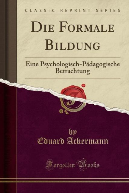 Die Formale Bildung als Taschenbuch von Eduard ...