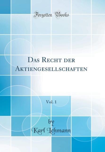 Das Recht der Aktiengesellschaften, Vol. 1 (Cla...