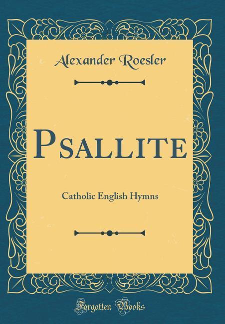 Psallite als Buch von Alexander Roesler