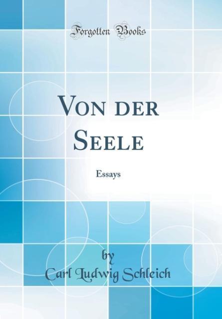 Von der Seele als Buch von Carl Ludwig Schleich