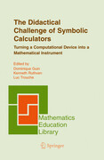 The Didactical Challenge of Symbolic Calculators