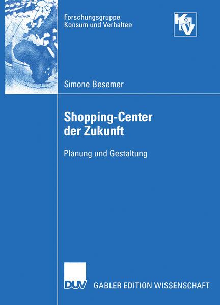 Shopping-Center der Zukunft als Buch von Simone...