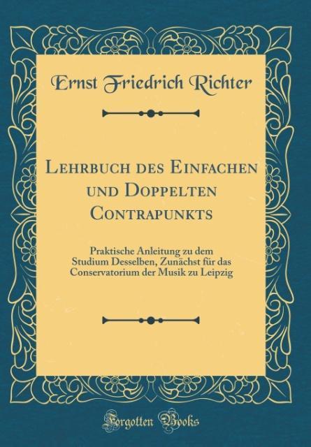 Lehrbuch des Einfachen und Doppelten Contrapunk...