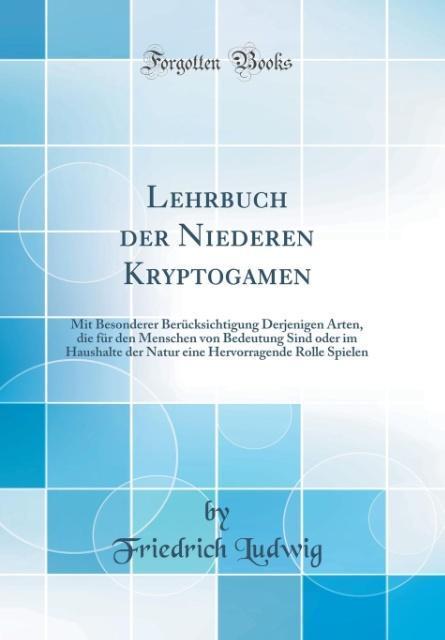 Lehrbuch der Niederen Kryptogamen als Buch von ...