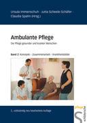 Ambulante Pflege 2. Konzepte – Zusammenarbeit – Krankheitsbilder