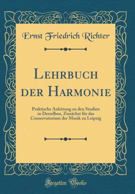 Lehrbuch der Harmonie als Buch von Ernst Friedr...