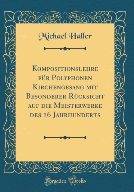 Kompositionslehre für Polyphonen Kirchengesang ...