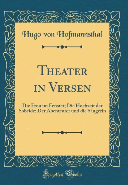 Theater in Versen als Buch von Hugo Von Hofmann...
