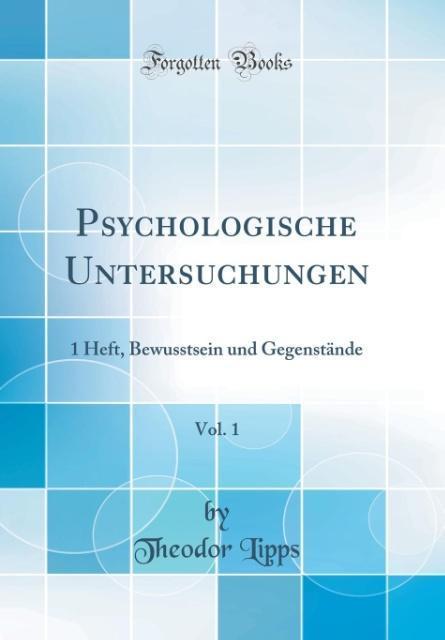 Psychologische Untersuchungen, Vol. 1 als Buch ...