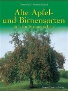 Alte Apfel- und Birnensorten für den Streuobstbau
