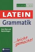 Latein Grammatik... leicht gemacht!