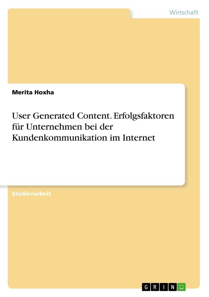 User Generated Content. Erfolgsfaktoren für Unt...