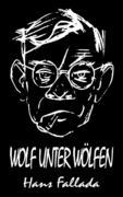 Wolf unter Wölfen (Roman)