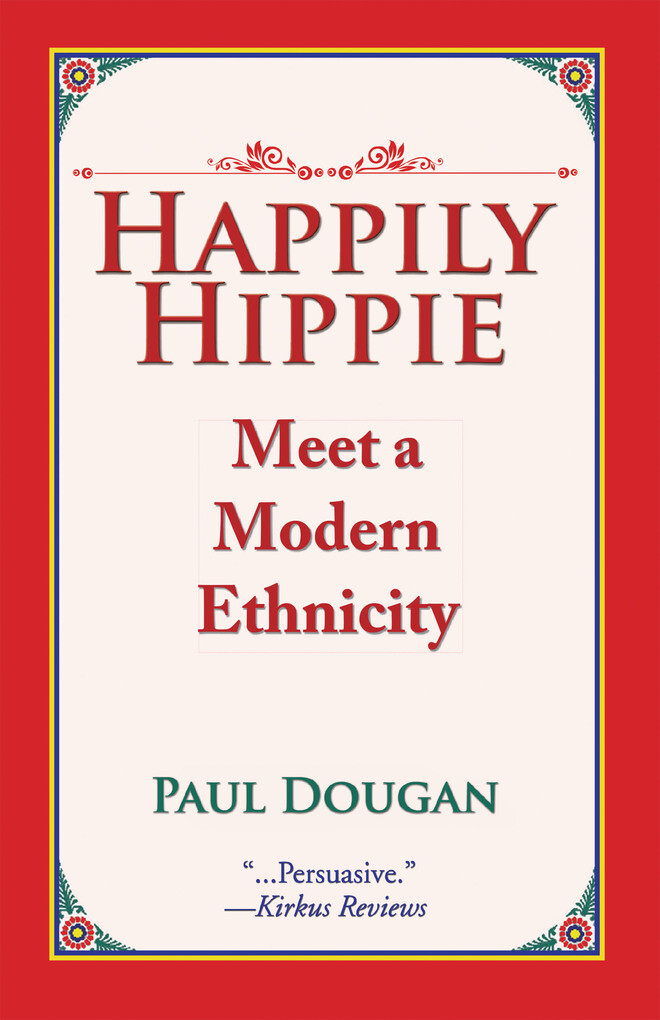 Happily Hippie als eBook Download von Paul Dougan